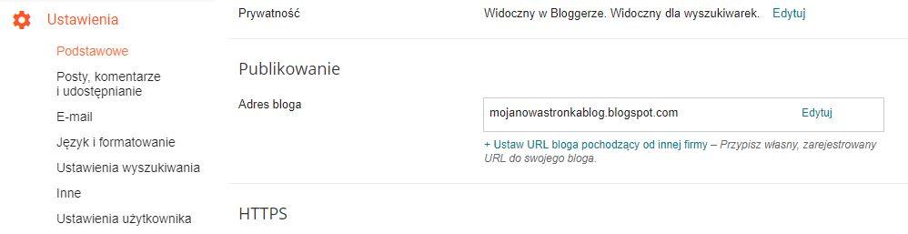 Blogger - Ustawienia - Podstawowe - Publikowanie - Adres bloga - Kliknij przycisk Ustaw URL bloga pochodzący od innej firmy
