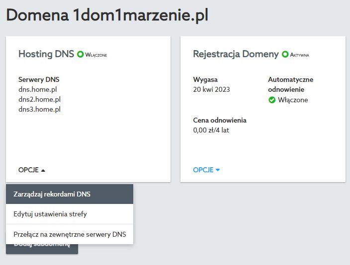 Panel klienta home.pl - Domeny - Hosting DNS - Opcje - Wybierz Zarządzaj rekordami DNS