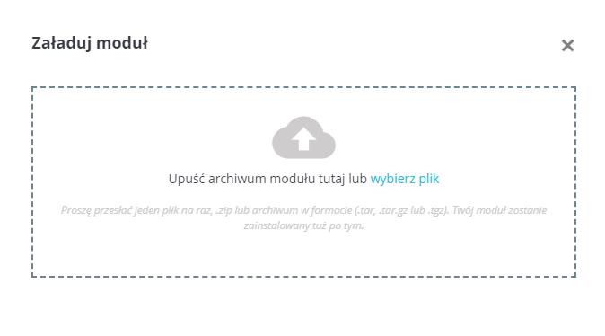 PrestaShop - Ulepszenia - Moduły - Wybrane - Wybór - Załaduj moduł - Wybierz moduł i upuść archiwum modułu plik ZIP
