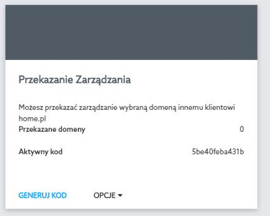 Przykładowy widok przekazania zarządzania domeną w Panelu klienta nowej platformy home.pl