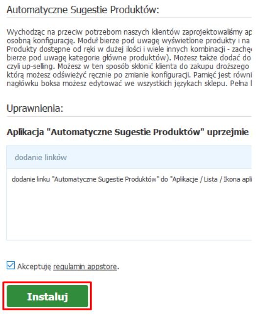 eSklep - Aplikacje - Aplikacje - Automatyczne Sugestie Produktów - Zainstaluj - Zaakceptuj regulamin Appstore i kliknij przycisk Instaluj