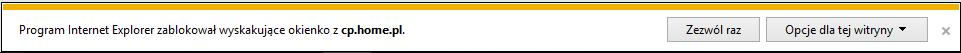 Microsoft Internet Explorer - Okienko - Program Internet Explorer zablokował wyskakujące okienko z panel.home.pl - Kliknij przycisk Zezwól raz