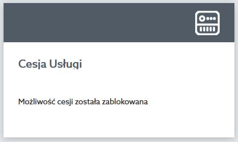 Panel Klienta home.pl - Wsparcie klienta - Cesja usług - Przykładowy widok komunikatu Możliwość cesji została zablokowana