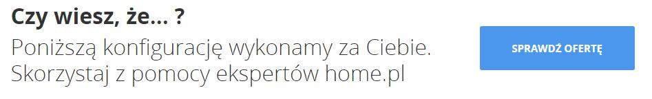 Poniższą konfigurację wykonamy za Ciebie - Skorzystaj z pomocy ekspertów home.pl - Sprawdź ofertę