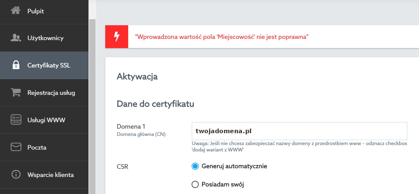 Panel Klienta home.pl - Certyfikaty SSL - Przykładowy komunikat błędu podczas próby wygenerowania pliku CSR