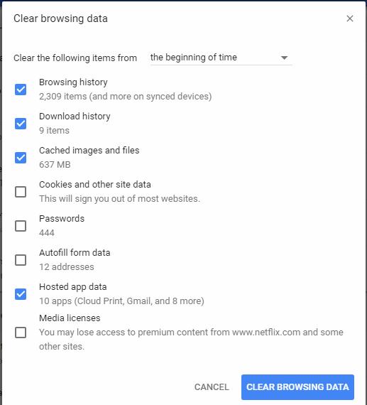 Google Chrome - Menu - More Tools - Choose Clear browsing data