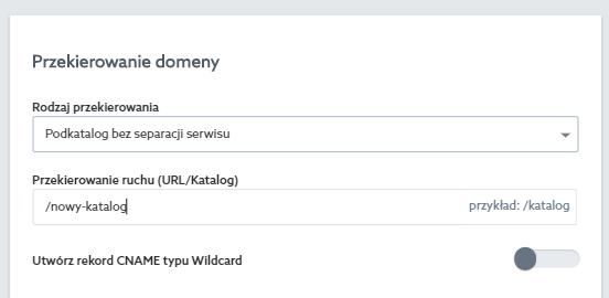 Panel klienta home.pl - Usługi WWW - Przypisane domeny - Wszystkie - Lista przypisanych domen - Edytuj - Przekierowanie domeny - W polu Przekierowanie ruchu wpisz nowy podkatalog