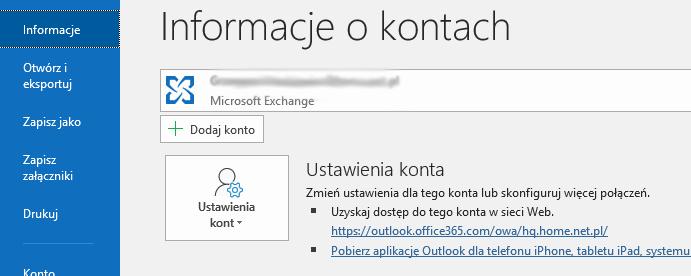 Outlook - Plik - Informacje - Kliknij przycisk Dodaj konto