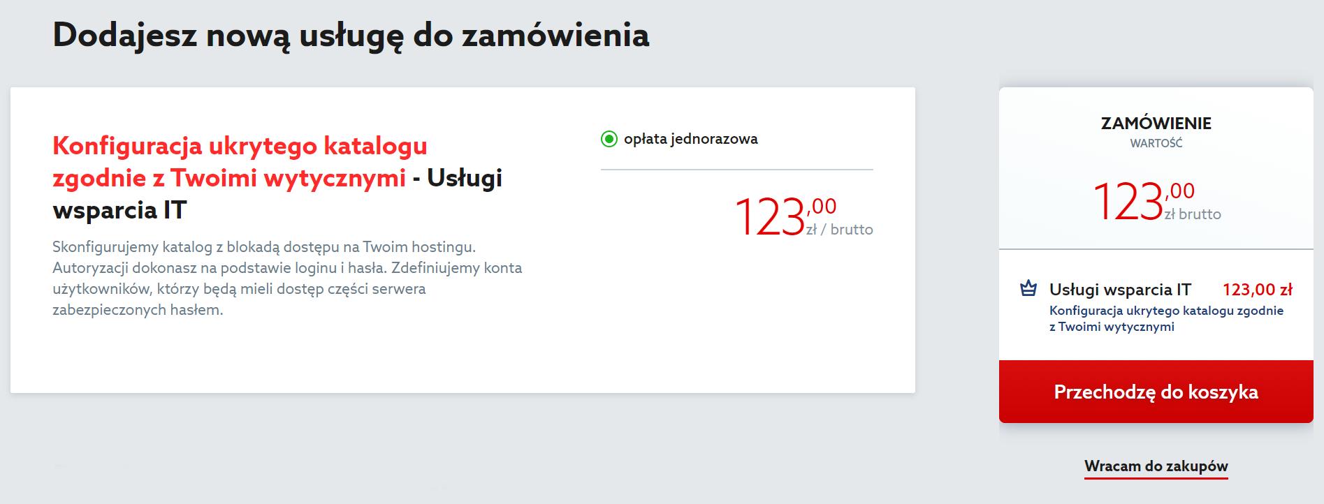 Aby zakupić konfiguracje ukrytego katalogu na serwerze w home.pl, kliknij przycisk: Przechodzę do koszyka.