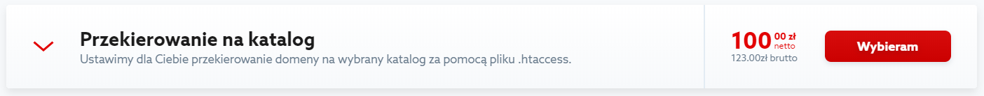 Kliknij przycisk: Wybieram, aby zamówić usługę przekierowania domeny na katalog.