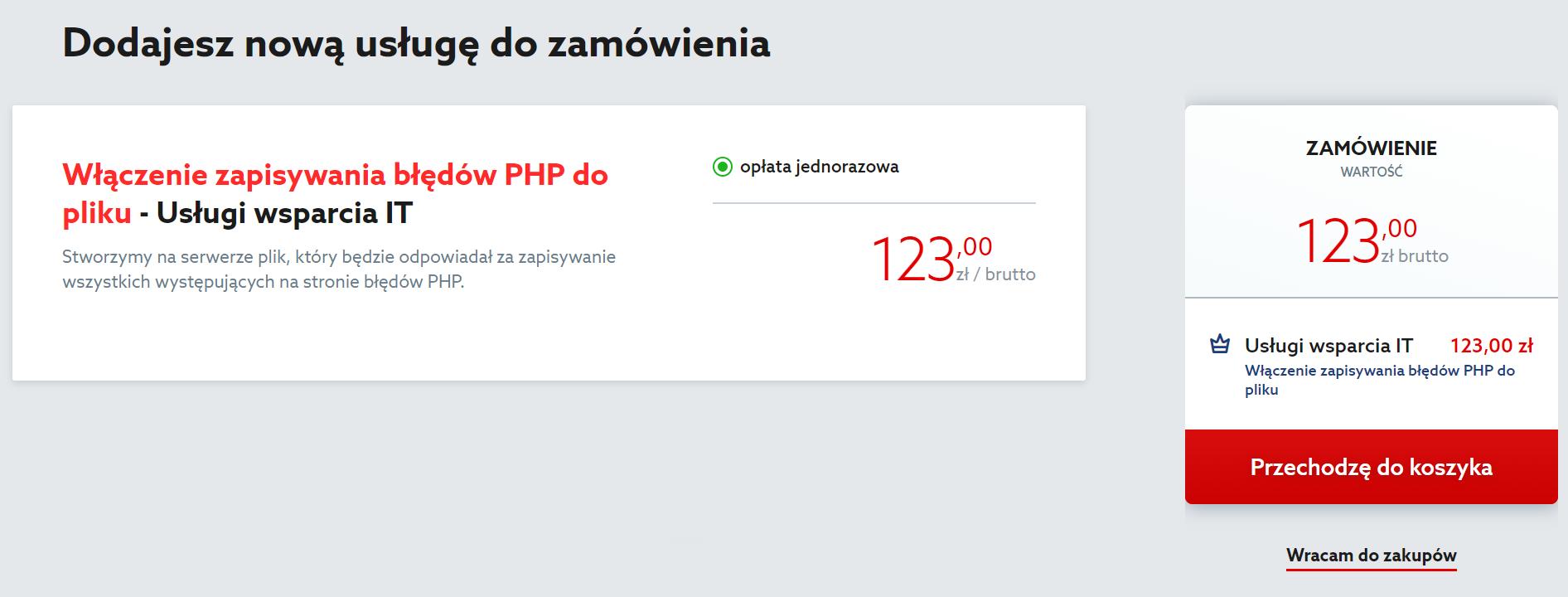 Aby zakupić włączenie zapisywania błędów PHP do pliku, kliknij przycisk: Przechodzę do koszyka.