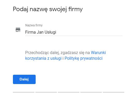 Podaj nazwę swojej firmy, która będzie widoczna w Google dla innych użytkowników