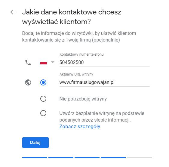 Wpisz dane kontaktowe do Twojej firmy, które chcesz wyświetlać w Google.