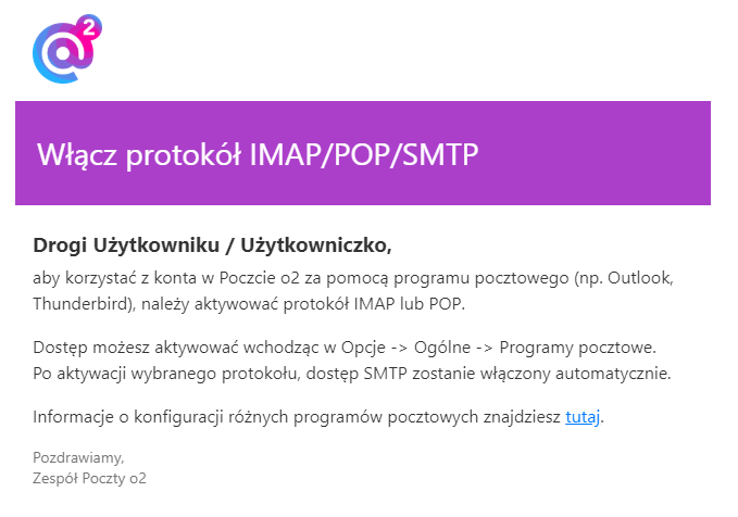 Włącz protokół IMAP/POP/SMTP w Poczcie o2, aby móc dodać konto zewnętrzne.
