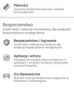 Aby zmienić hasło do konta Facebook, kliknij sekcję: Bezpieczeństwo i logowanie w aplikacji Facebook.