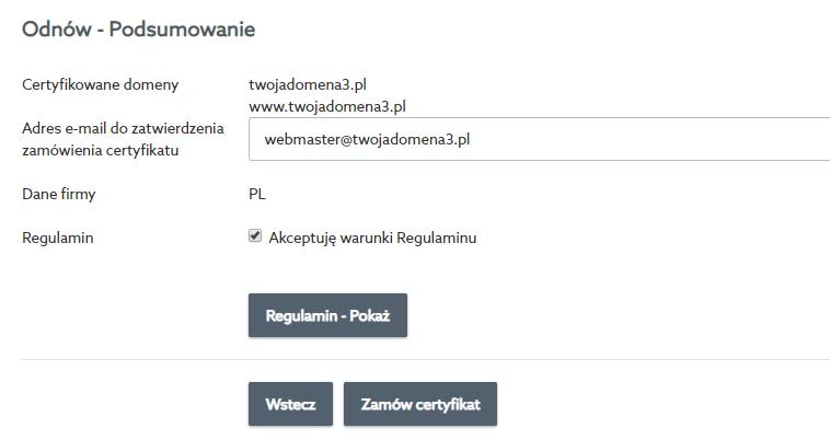 Zaakceptuj warunki regulaminu i kliknij przycisk: Zamów certyfikat.