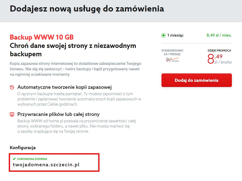 W polu: Konfiguracja wpisz domenę, która ma być chroniona Backupem WWW.