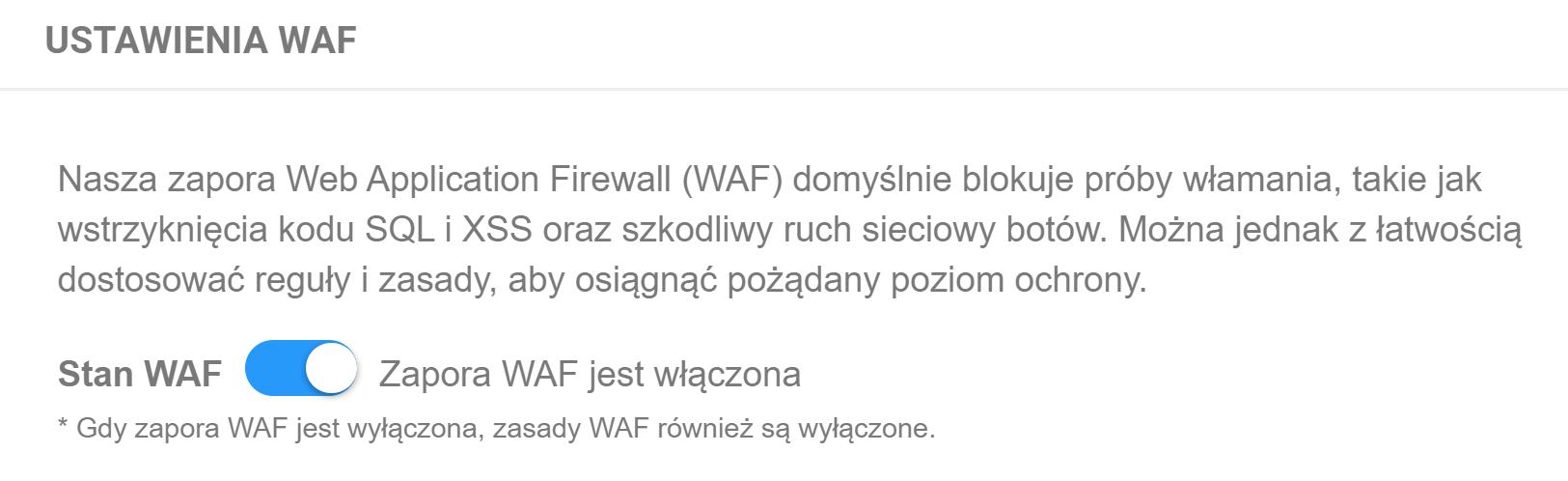 Na wyświetlonym ekranie włącz lub wyłącz zaporę WAF w ramach Ochrony WWW.