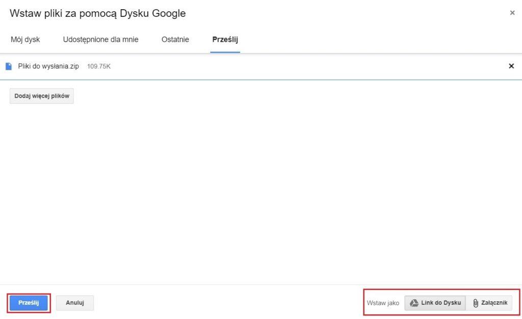 Wstaw pliki za pomocą dysku Google - link do Dysku - załącznik - prześlij