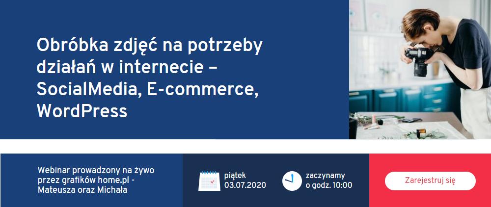 Zapisz się na webinar home.pl o obróbce zdjęć na potrzeby Internetu