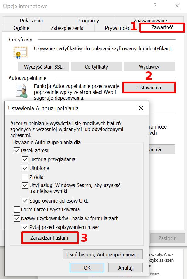 Internet Explorer kliknij: Zawartość -> Ustawienia -> Zarządzaj hasłami.