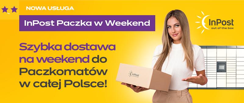 Szybka dostawa na weekend do Paczkomatów w całej Polsce