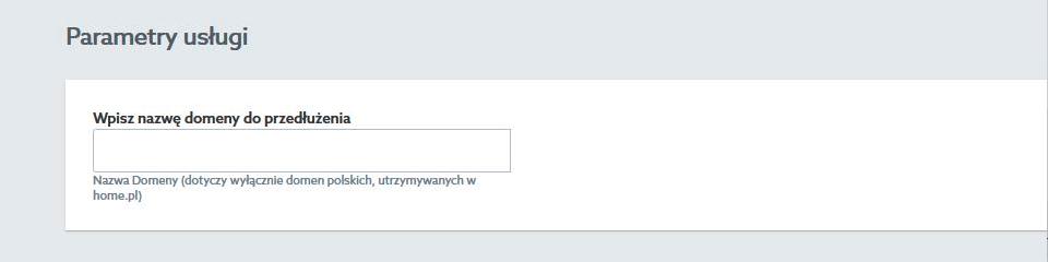 Parametry usługi - wpisz nazwę domeny do przedłużenia