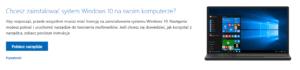 Instalacja Windows 10 - pobierz narzędzie do instalacji