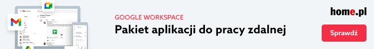 Zamów pakiet biurowy Google Workspace w home.pl