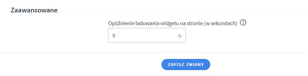 W opcjach Zaawansowanych znajdziesz m.in. możliwość opóźnienia ładowania widgetu (czatu) po wejściu na stronę sklepu