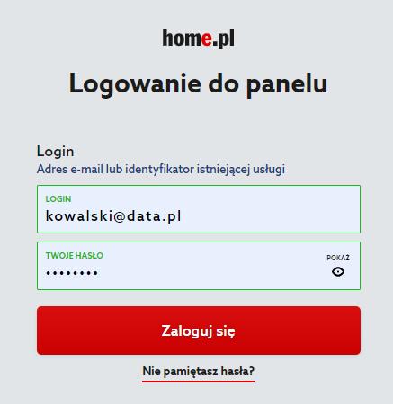 Logowanie do panelu klienta wymaga podania loginu, tj. adresu e-mail oraz hasła