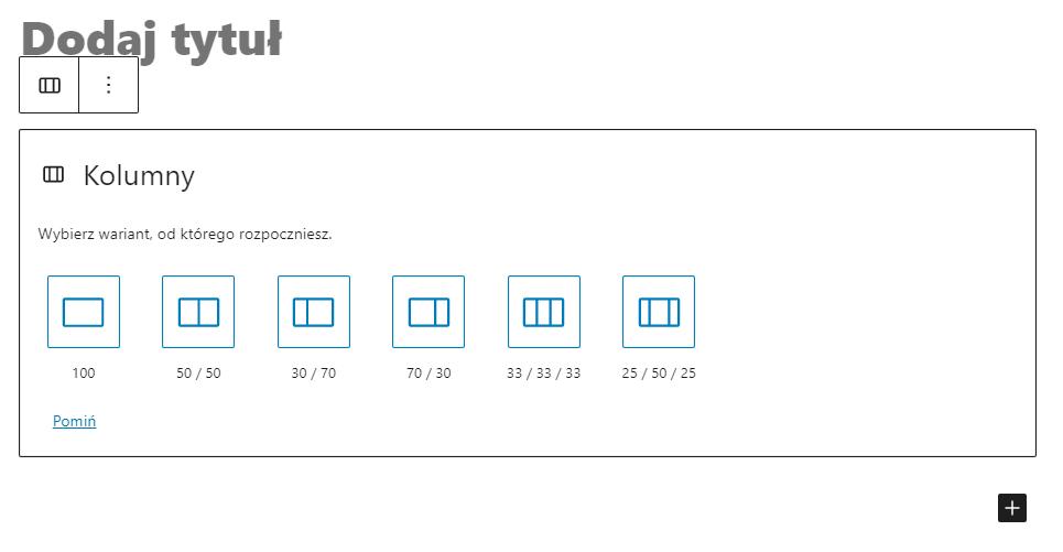 Wstawianie kolumn do wpisu WordPress pozwala na wprowadzenie dodatkowych bloków umieszczonych obok siebie