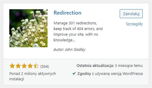 Jeśli chcesz szybko włączyć przekierowanie 301 zainstaluj wtyczkę Redirecion w WordPress